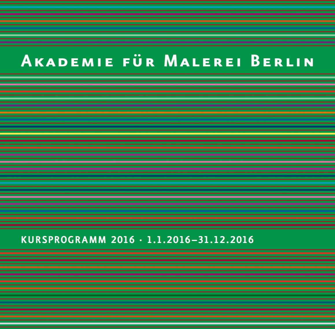 programm 2016 akademie f r malerei berlin. Black Bedroom Furniture Sets. Home Design Ideas
